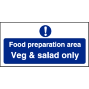 Food Preparation Area Veg And Salad Only Sign