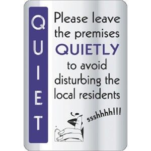 Leave Premises Quietly Sign