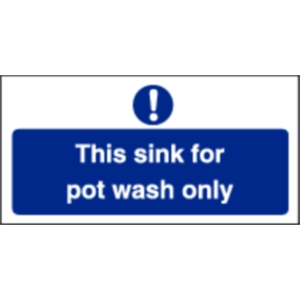This Sink For Pot Wash Only Sign