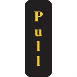 Pull Sign - Vertical Text